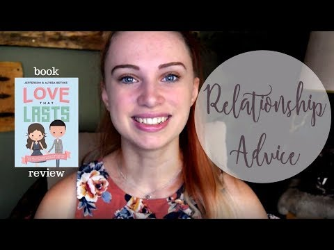 Relationship Advice: Love That Lasts Review