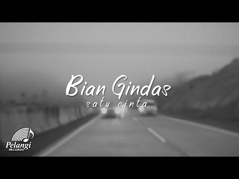 Bian Gindas - Satu Cinta  Lyric