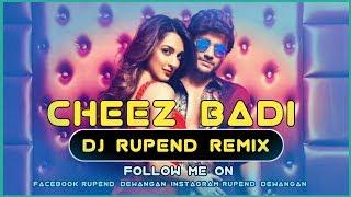 Cheez Badi | Machine | Mustafa & Kiara Advani | Udit Narayan & Neha Kakkar | Dj Rupend Remix