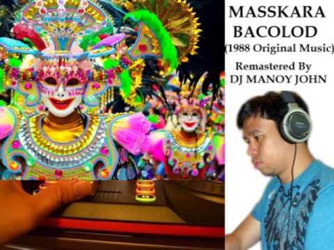 Dj Manoy John - Masskara Music (1988 & 2013 ) Street Dancing Bacolod Festival
