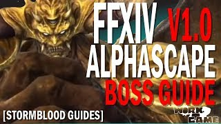 FFXIV Alphascape V1.0 Boss Guide [Stormblood Guides] [Omega Raid]