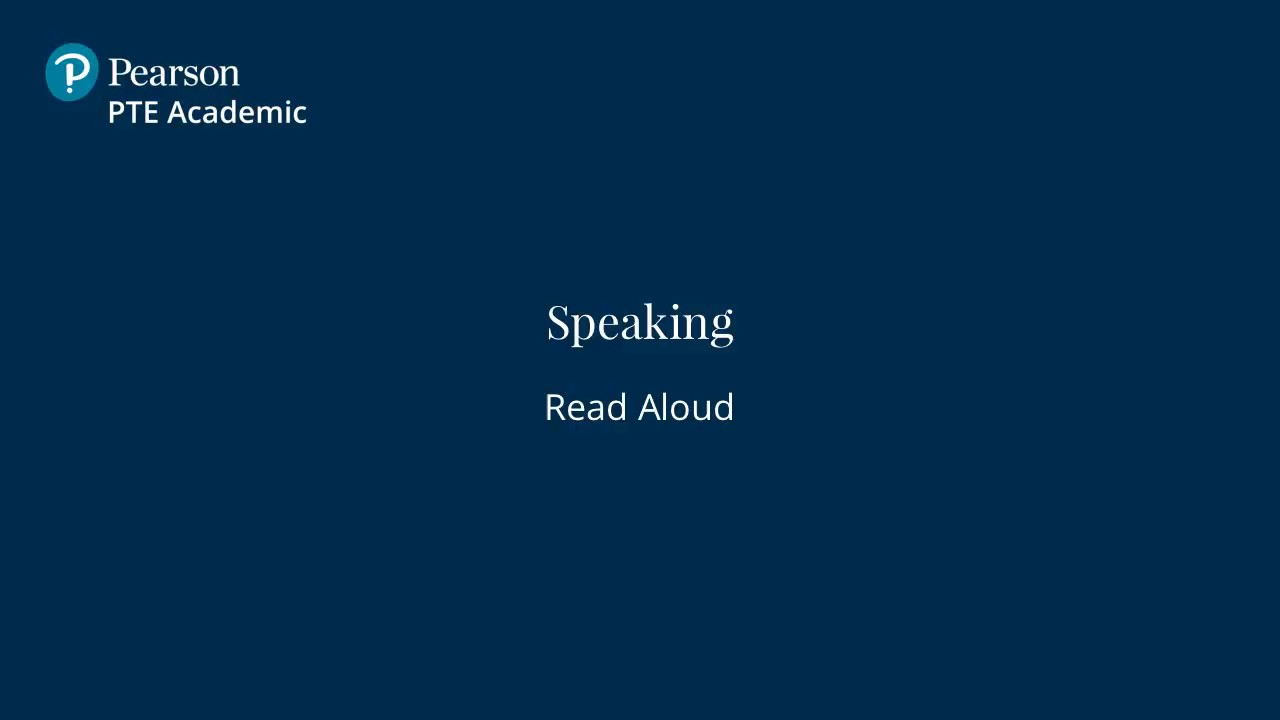 Read Aloud - English Speaking & Writing Test   PTE Academic