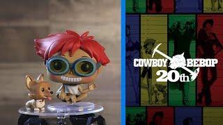 Coming Soon: Cowboy Bebop Pop!