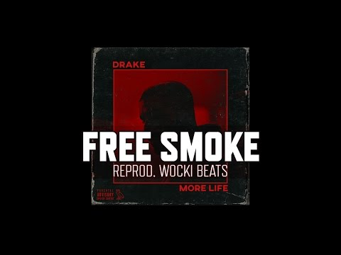Drake  Free Smoke Instrumental Reprod Wocki Beats