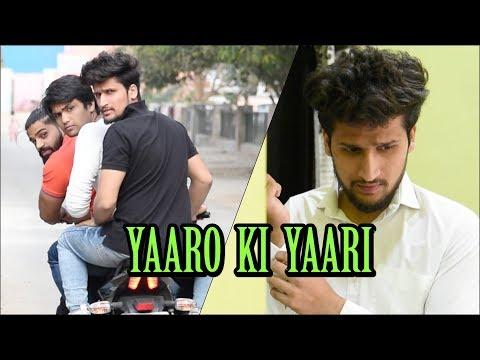 Yaaro Ki Yaari | Hunny Sharma |