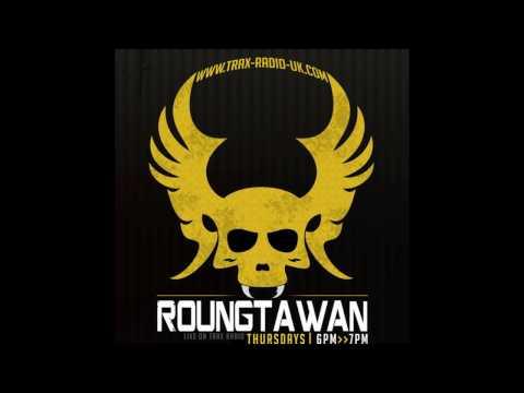 Roungtawan at Trax Radio -Scotland.