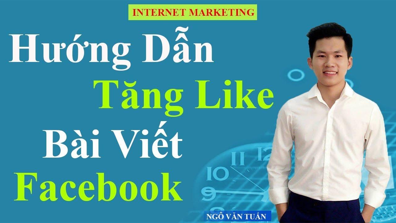 Hướng Dẫn Tăng Like Bài Viết FaceBook Miễn Phí – FaceBook LikeBot