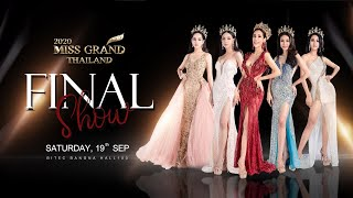 Final Show - MissGrandThailand  2020