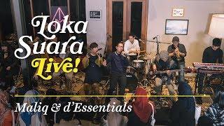Download Loka Suara Live: Maliq & d'Essentials