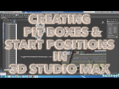 Tutorial : How to create pit boxes & start positions in 3d studio max for assetto corsa tracks