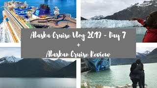 Norwegian Bliss | Alaska Cruise | Day 7 Vlog + Alaskan Cruise Review