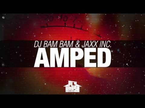 DJ Bam Bam & Jaxx Inc.