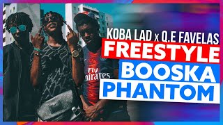 Koba LaD feat Q.E Favelas | Freestyle Booska Phantom