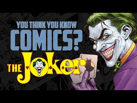 The Joker - You Think You Know Comics?