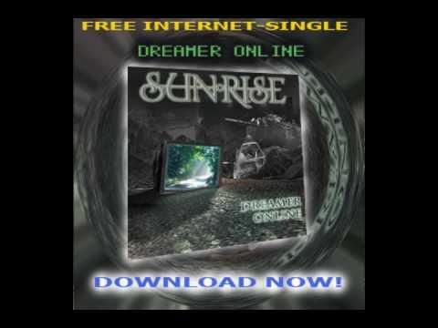 Sunrise - Dreamer Online