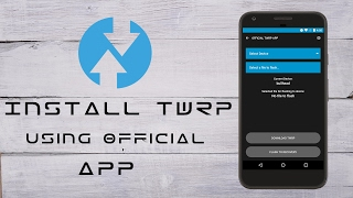 Install Twrp Recovery On Any Supported Android Device 2018 |Universal Method|