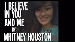 Video I Believe In You and Me - Whitney Houston (cover) download MP3, 3GP, MP4, WEBM, AVI, FLV Oktober 2018