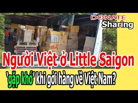 Người Việt ở Little Saigon 'g,ặ,p kh,ó' kh,i gởi hàng về Việt Nam?