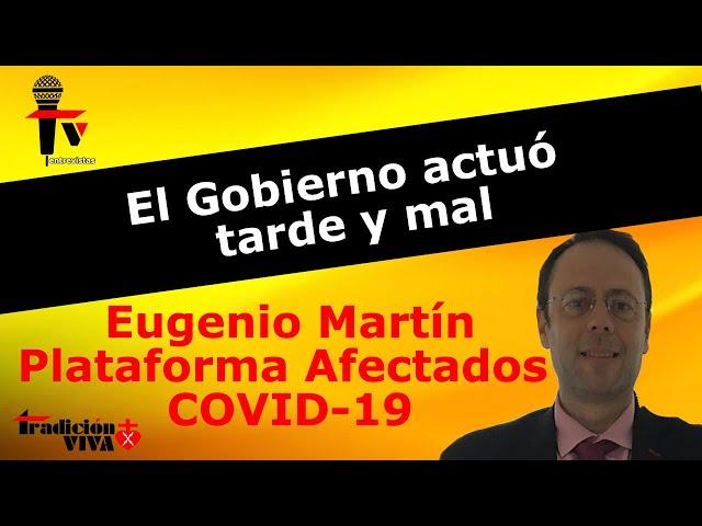 El Gobierno actuó tarde y mal en el COVID-19