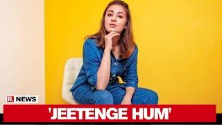 Dhvani Bhanushali Opens Up About Her New Coronavirus Anthem 'Jeetenge Hum'