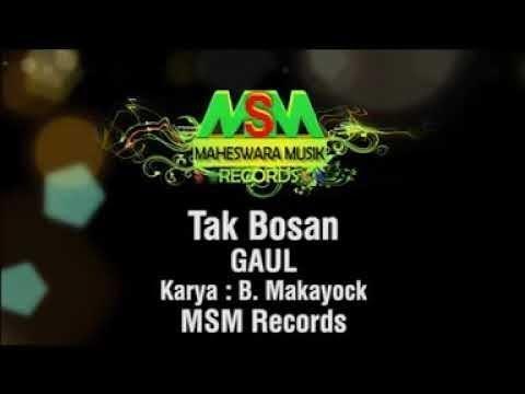 Gaul - Tak Bosan [OFFICIAL]