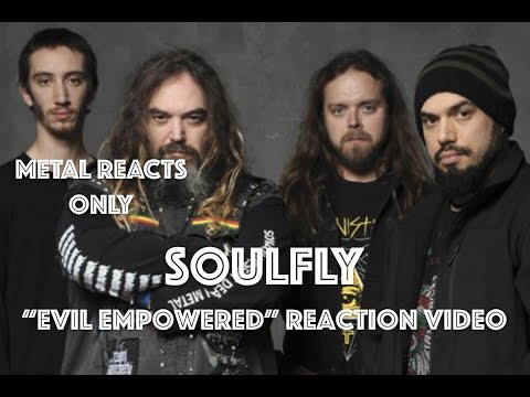 "SOULFLY ""Evil Empowered"" Reaction Video 