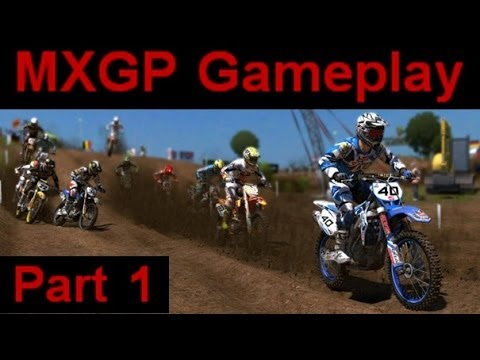MXGP The Official Motocross Videogame - First Look Part 1