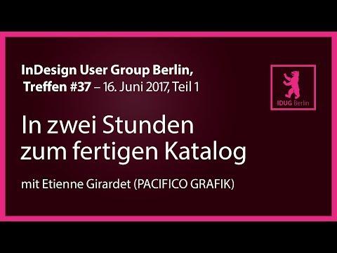 InDesign User Group Berlin #37, Teil 1: In zwei Stunden  zum fertigen Katalog
