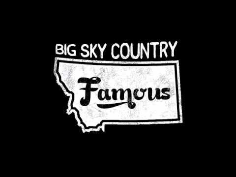 Big Sky Country Famous - Matt Strachan