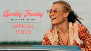 Montana Tucker - Sunday Funday (Official Video)