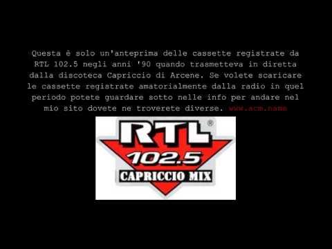 Anteprima musica registrata anni 90 da RTL 102.5 in diretta dal Capriccio Mix