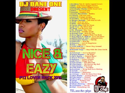 DJ DANE ONE - PRESENT - NICE AND EAZY - LOVERS ROCK -  VOL 2 ( AUG 2016 )