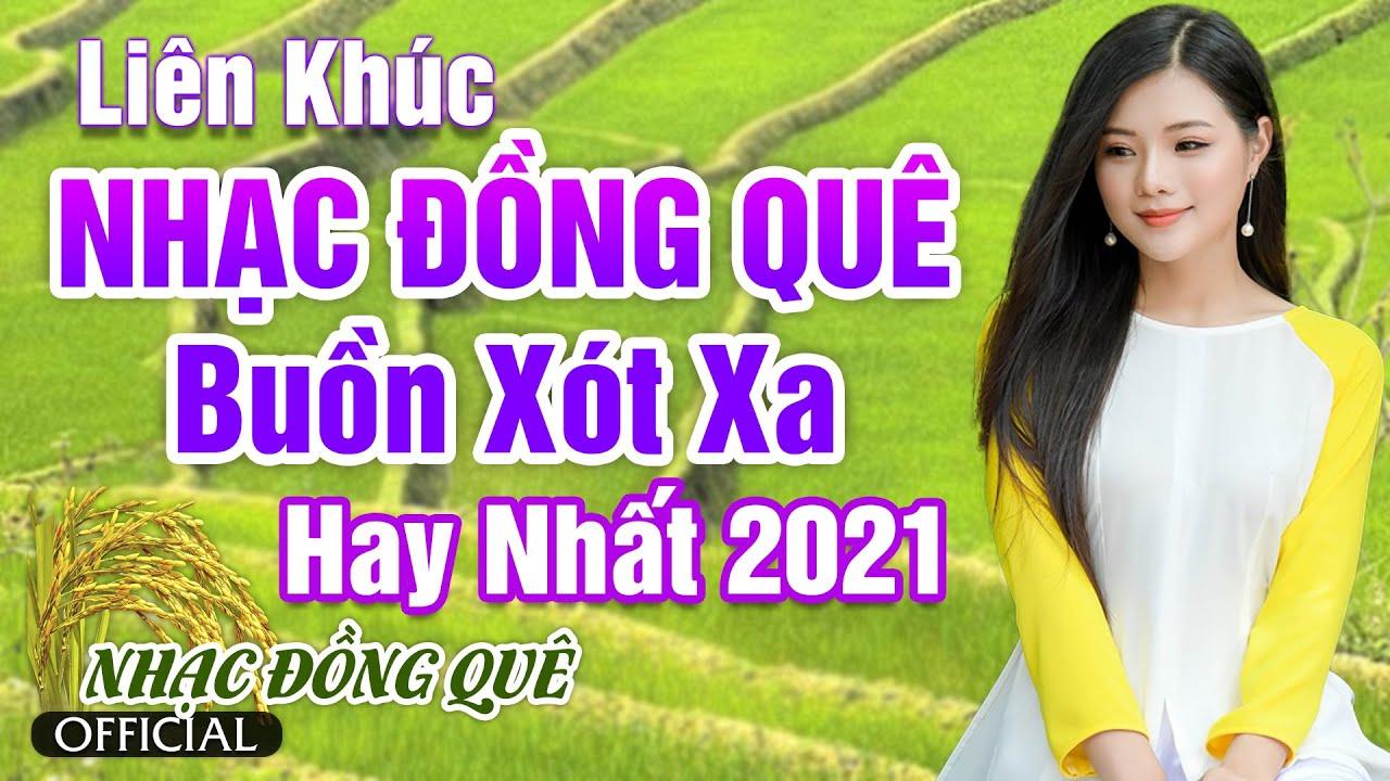 LK Nhạc Đồng Quê Buồn Xót Xa | Nhạc Dân Ca Miền Tây 2021, Nhạc Trữ Tình Quê Hương Miền Tây