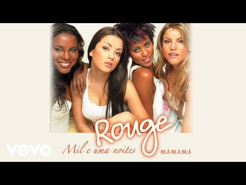 Rouge - Blá Blá Blá (Áudio Oficial)