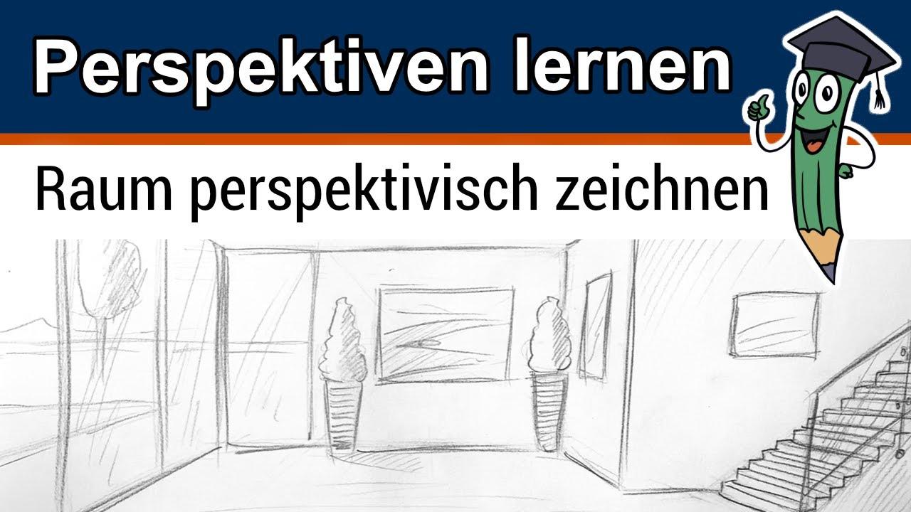 Räume in Perspektive Zeichnen Lernen [Anleitung]   Finde dein ...