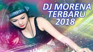 Gambar cover DJ MORENA TERBARU JANUARI 2018
