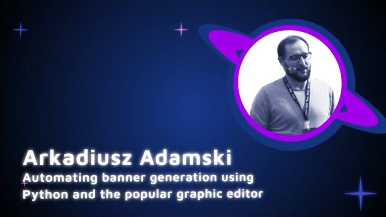 Image from Arkadiusz Adamski - Automating banner generation using Python - PyCon Colombia 2019