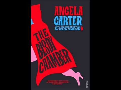 Angela Carter's The Bloody Chamber