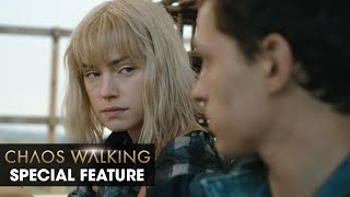Chaos Walking (2021 Movie) Special Feature