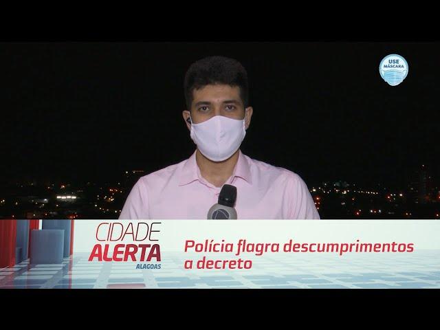 Polícia flagra descumprimentos a decreto na capital e no interior