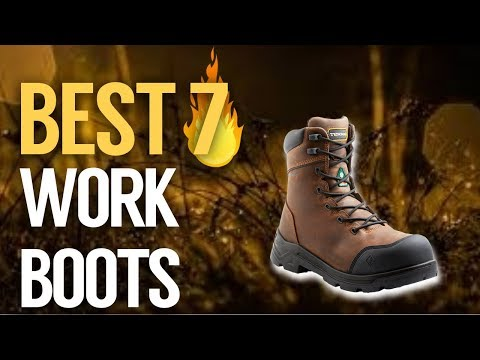 ✅ 7 Best Work Boots Review 2019 (Buying Guide)