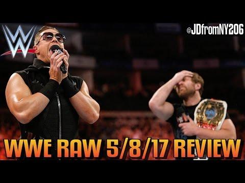 WWE Raw 5/8/17 Review Results & Reactions: AMBROSE & MIZ RUN RAW, TAG TEAM TURMOIL