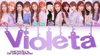 IZ*ONE + YOU– Violeta [13 Members ver.] (Color Coded Han|Rom|Eng)