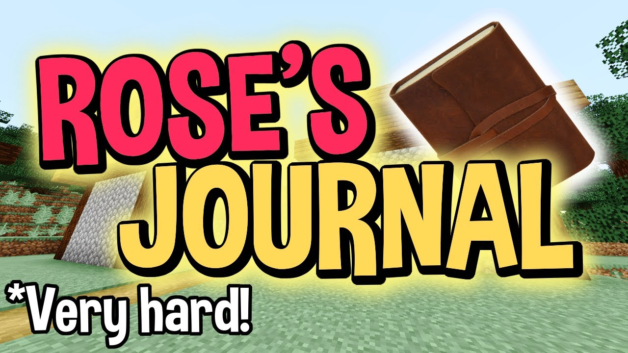 ROSE'S JOURNAL (Minecraft Map) - CrazeLarious - YouTube