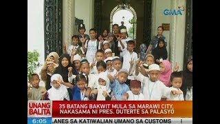 UB: 35 batang Bakwit mula sa Marawi City, nakasama ni Pres. Duterte sa Palasyo