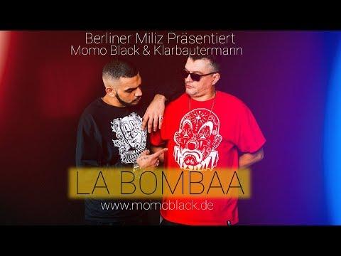 Momo Black & Klarbautermann - La Bombaa (prod.by Bulet Beats) (HD Video)
