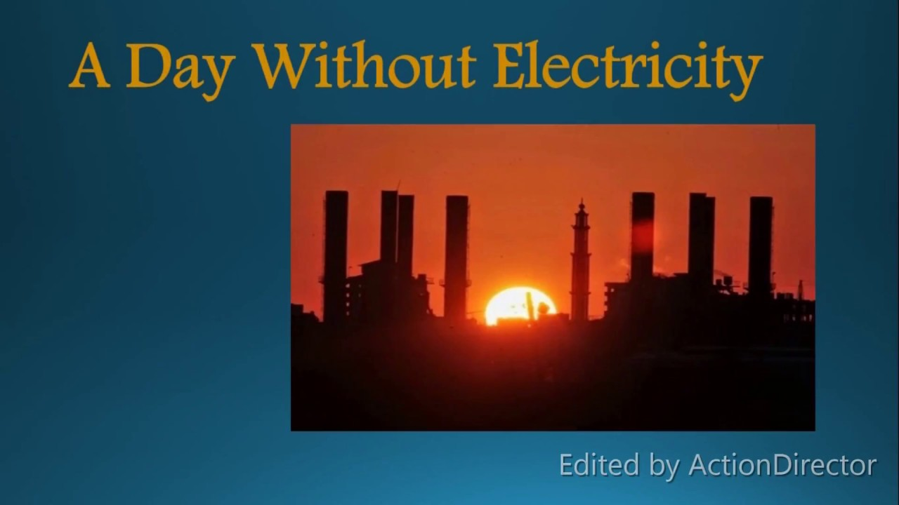 a day without electricity essay