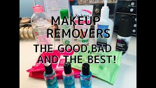 MAKEUP REMOVERS - THE GOOD, THE BAD AND THE BEST!