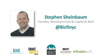 MCC Access to Capital: Stephen Sheinbaum of Merchant Cash and Capital & BizFi