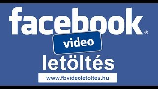 Facebook videó letöltés